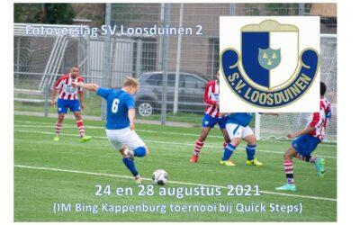 Fotoverslag SV Loosduinen 2; IM Bing Kappenburg Toernooi 24 & 28 augustus 2021
